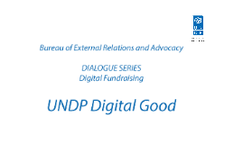 UNDP Digital Good - Multiple Smaller Donations
