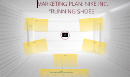 "MARKETING PLAN: NIKE INC. ""RUNNING SHOES"""