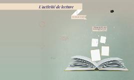 L'activité de lecture