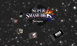 Super Smash Brothers: The Legacy