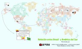 Relación entre Brasil  y Suramérica