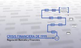 CRISIS FINANCIERA DE 1999