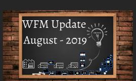 WFM Update July 2019