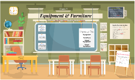 Equipment & Furniture