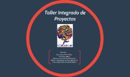 Taller Integrado de Proyectos
