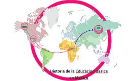 Historia de la Educacion Basica en Mexico