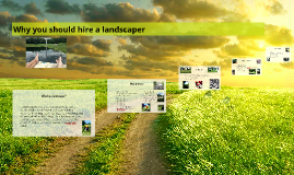 Why you should hire a landscaper