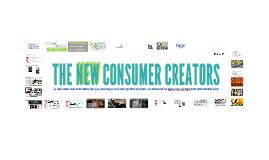 The New Consumer Creators