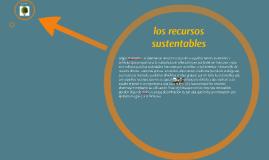 los recursos sustentables
