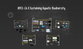 APES: Ch  11 Sustaining Aquatic Biodiversity