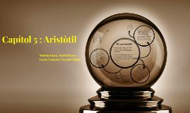 Capítol 5 : Aristòtil