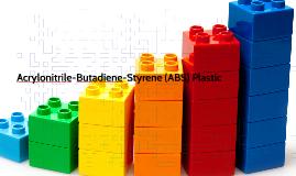 Acrylonitrile-Butadiene-Styrene (ABS)