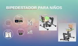 BIPEDESTADOR PARA NIÑOS