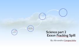 Exxon Fracking Spill