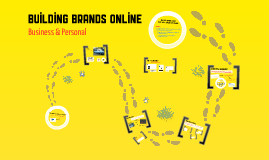 Brand Building Online: Business or Personal