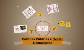 Políticas Públicas e Gestão Democrática