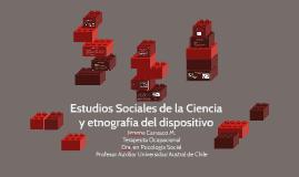 Estudios Sociales de la Cencia y etnografía del dispositivo