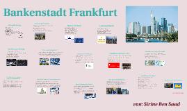Bankenstadt Frankfurt