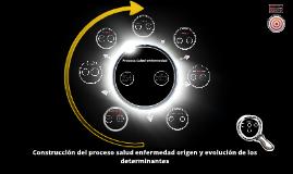 Copy of Presentacion 2 (modelos proceso salud enfermedad)