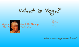 Copy of What is Yoga?