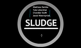 SLUDGE Science Presentation
