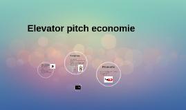 Elevator pitch economie