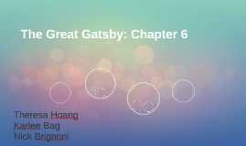 The Great Gatsby: Chapter 6