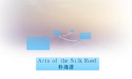 Silk Road: The Arts: