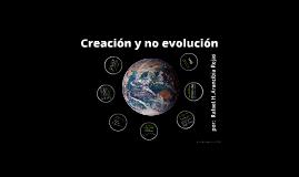 Creación y no evolución