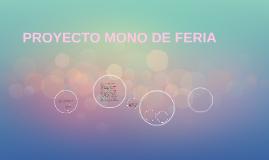 Copy of PROYECTO MONO DE FERIA