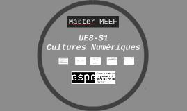 TP1- Présentation UE8-S1 : Cultures numériques en M1-MEEF
