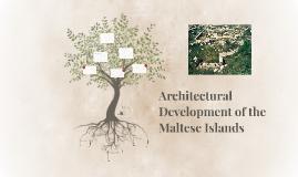 Architectural Development of the Maltese Islands