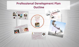 Professional Development Plan Outline