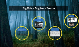 Big Robot Dog from Boston