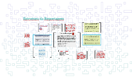 Estrutura da Reportagem