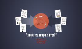 """""""La mujer y su paso por la historia"""""""
