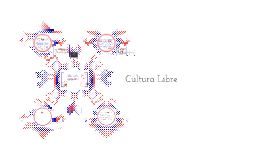 Copy of Cultura Libre