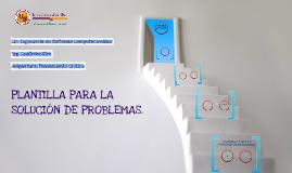 PLANTILLA PARA SOLUCIÓN DE PROBLEMAS