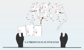 LA PRONUNCIA IN ITALIANO