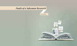 Death of a Salesman Research