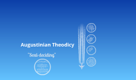 Augustinian theodicy outline + Qs