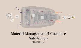 Material Management & Customer Satisfaction