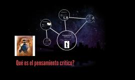 Qué es el pensamiento crítico?