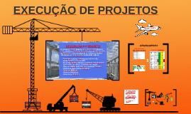 EXECUÇÃO DE PROJETOS - PROJETO GALPÃO INDUSTRIAL