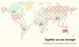 Together We Are Stronger: Utilizing the Portfolio Community