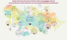 PASOS PARA REALIZAR UNA EXPORTACIÓN EN COLOMBIA