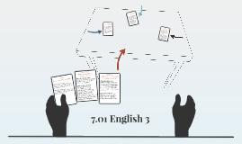 7.01 English 3