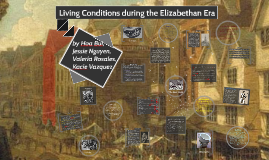 elizabethan era living conditions