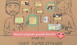 Copy of Nuestra pequeña grande historia