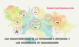 Copy of Las características de la educación a distancia y los mecani